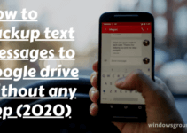 How to backup text messages to google drive without any app (2020)